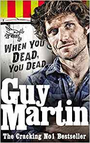 guy martin book - The 10 Best Isle of Man books