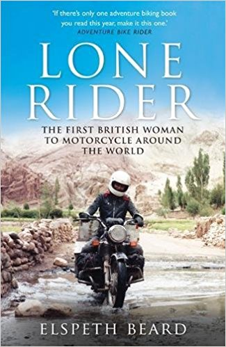 lone rider motorcycle book - The 10 Best Motorcycle Travel Books