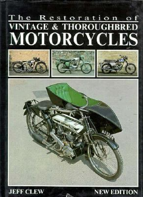 restoration vintage classic motorcycles book - The 10 Best Classic Motorcycle Books